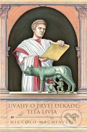 Thetis Úvahy o prvej dekáde Tita Livia - Niccoló; Machiavelli cena od 283 Kč