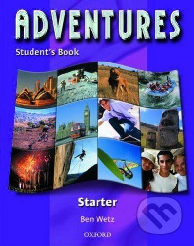 Oxford University Press Adventures: Starter - Student's Book - Ben Wetz cena od 293 Kč