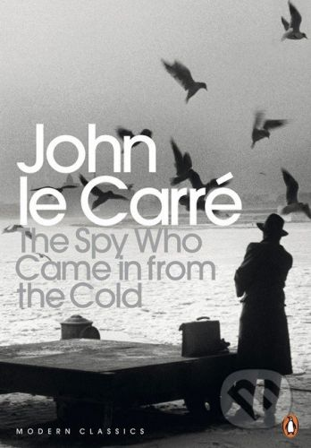 Penguin Books The Spy Who Came in from the Cold - John le Carré cena od 260 Kč