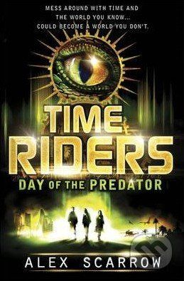 Penguin Books Time Riders - Alex Scarrow cena od 235 Kč