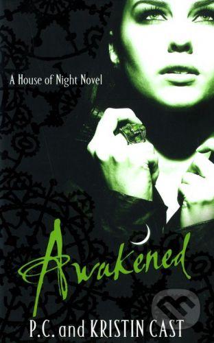 Kristin Cast, P.C. Cast: Awakened cena od 191 Kč