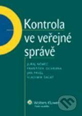 Wolters Kluwer Kontrola ve veřejné správě - Juraj Nemec a kolektív cena od 187 Kč