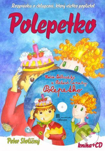 Centrum aktivity Chrobáčik, TONADA Polepetko (kniha + CD) - Peter Stoličný, Mária Podhradská, Richard Čanaky cena od 253 Kč