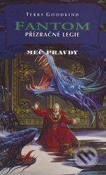 Classic Fantom X. - Přízračné legie - Terry Goodkind cena od 225 Kč