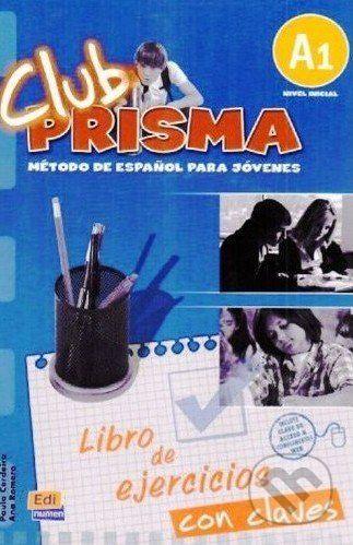 vydavateľ neuvedený Club Prisma A1 - Libro de ejercicios con claves - Paula Cerdeira cena od 272 Kč