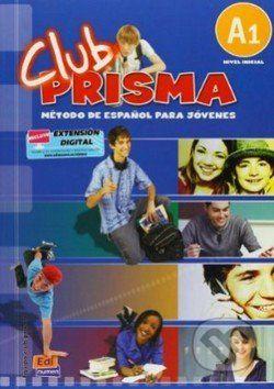 vydavateľ neuvedený Club Prisma A1 - Método De Espaňol Para Jóvenes - cena od 399 Kč