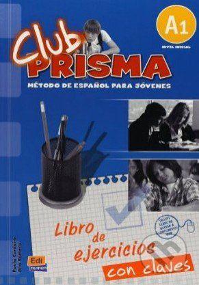 vydavateľ neuvedený Club Prisma A1 - Libro de ejercicios con claves - cena od 208 Kč