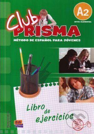 vydavateľ neuvedený Club Prisma A2 - Libro de ejercicios - cena od 208 Kč