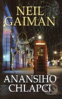 Gaimn Neil: Anansiho chlapci cena od 202 Kč