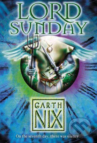 HarperCollins Publishers Lord Sunday - Garth Nix cena od 206 Kč