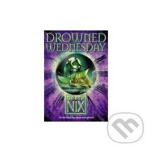 HarperCollins Publishers Drowned Wednesday - Garth Nix cena od 206 Kč