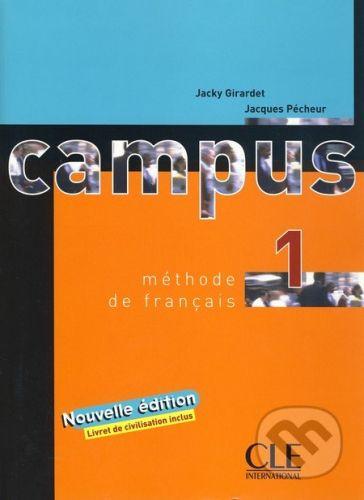 Cle International Campus 1 - Livre D'eleve - Jacky Girardet, Jacques Pecheur cena od 316 Kč