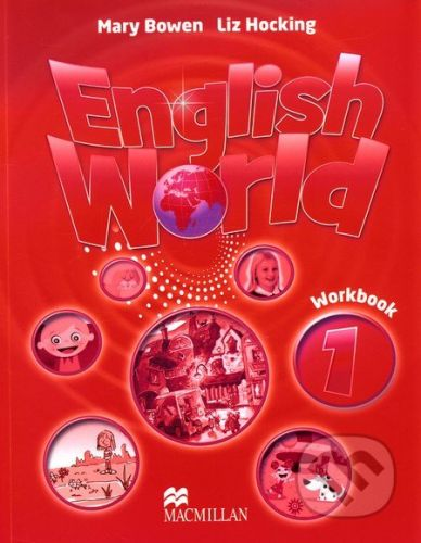 MacMillan English World 1: Workbook - Liz Hocking, Mary Bowen cena od 228 Kč