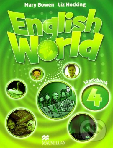 MacMillan English World 4: Workbook - Liz Hocking, Mary Bowen cena od 204 Kč