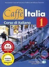 INFOA Caffé Italia 1 - Student's book - N. Cozzi cena od 367 Kč