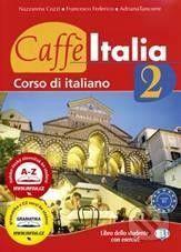 INFOA Caffé Italia 2 - Student's book - N. Cozzi cena od 604 Kč