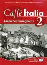 INFOA Caffé Italia 2 - Teacher's book - N. Cozzi cena od 337 Kč