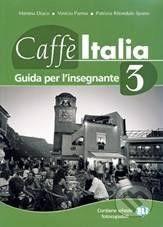 INFOA Caffé Italia 3 - Teacher's book - M. Diaco cena od 349 Kč