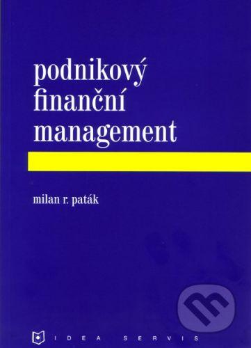 Paták M. R.: Podnikový finanční management cena od 137 Kč