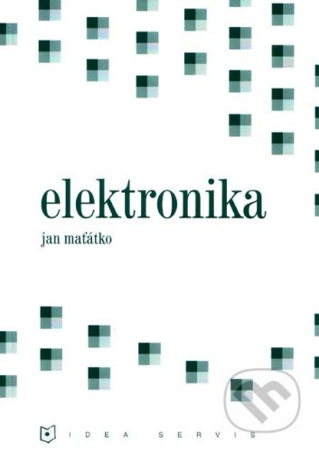 Jan Maťátko: Elektronika cena od 257 Kč