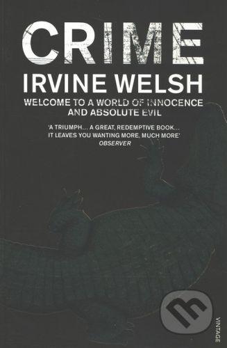 Vintage Crime - Irvine Welsh cena od 252 Kč