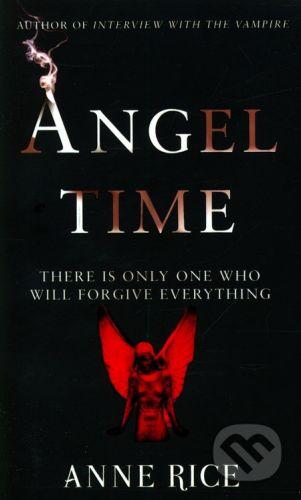 Arrow Books Angel Time - Anne Rice cena od 179 Kč