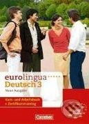 Cornelsen Verlag Eurolingua Deutsch 3 - Neue Ausgabe - cena od 472 Kč