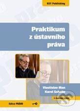 Key publishing Praktikum z ústavního práva - Vlastislav Man, Karel Schelle cena od 79 Kč