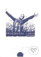 Vydavateľstvo Michala Vaška Priezračná láska - Martina Jakubová cena od 47 Kč