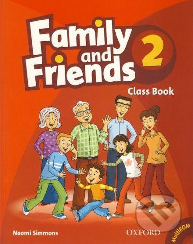 Oxford University Press Family and Friends 2 - Class Book - Naomi Simmons cena od 286 Kč