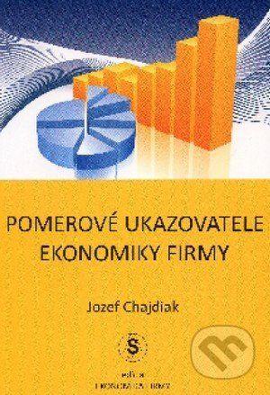 Statis Pomerové ukazovatele ekonomiky firmy - Jozef Chajdiak cena od 113 Kč