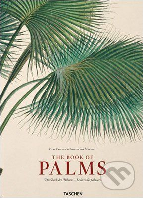 Taschen Martius, Book of Palms - H.W. Lack cena od 1590 Kč