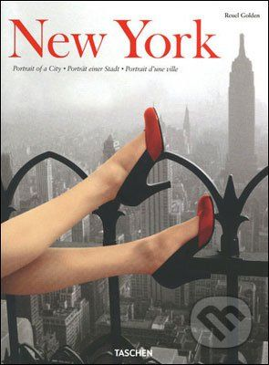 Taschen New York: Portrait of a City - Reuel Golden cena od 1 016 Kč