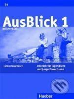 Max Hueber Verlag AusBlick 1 - Lehrerhandbuch - cena od 372 Kč