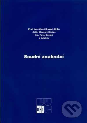 Akademické nakladatelství CERM Soudní znalectví - Albert Bradáč a kolektív cena od 349 Kč