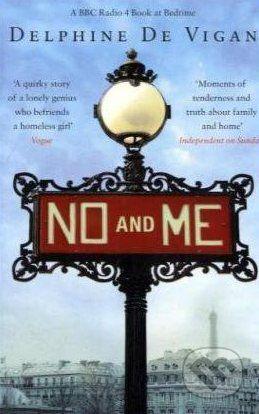 Bloomsbury No and Me - Delphine de Vigan cena od 252 Kč