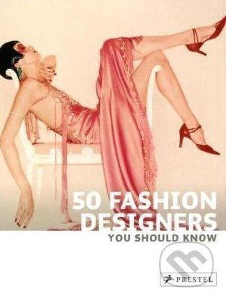 Prestel 50 Fashion Designers You Should Know - Simone Werle cena od 466 Kč