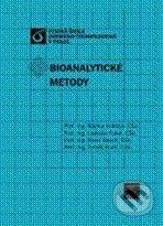Vydavatelství VŠCHT Bioanalytické metody - Blanka Králová a kol. cena od 448 Kč