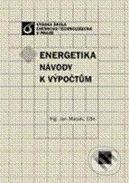 Vydavatelství VŠCHT Energetika: Návody k výpočtům - Jan Macák cena od 249 Kč