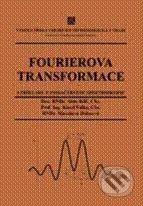 Vydavatelství VŠCHT Fourierova transformace - Alois Klíč, Karel Volka, Miroslava Dubcová cena od 0 Kč