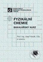 Vydavatelství VŠCHT Fyzikální chemie - Josef Novák a kol. cena od 378 Kč
