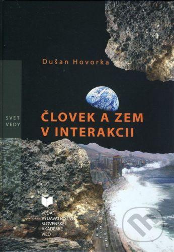 VEDA Človek a zem v interakcii - Dušan Hovorka cena od 142 Kč