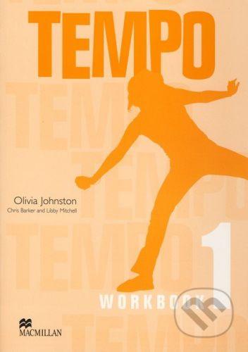 MacMillan Tempo 1 - Workbook - Olivia Johnston, Chris Barker, Libby Mitchell cena od 227 Kč