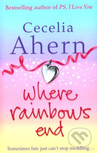 Harper Where Rainbows End - Cecelia Ahern cena od 260 Kč