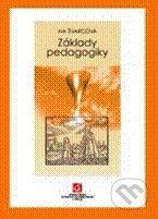 Vydavatelství VŠCHT Základy pedagogiky - Iva Švarcová cena od 684 Kč
