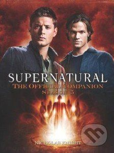 Titanic Supernatural: The Official Companion Season 5 - Nicholas Knight cena od 317 Kč