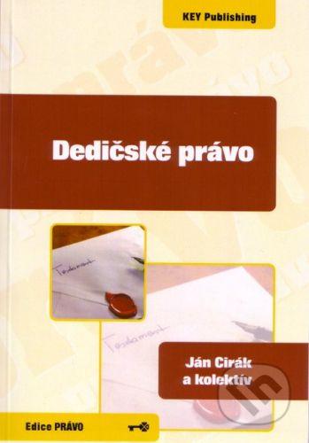 Key publishing Dedičské právo - Ján Cirák a kolektív cena od 165 Kč