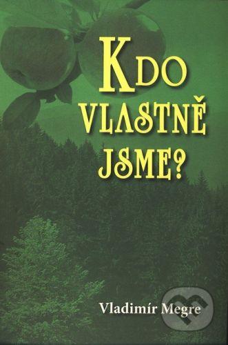 Valentýna Lymarenko-Novodarská - Zvonící cedry Kdo vlastně jsme? (5. díl) - Vladimír Megre cena od 149 Kč