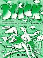 Max Hueber Verlag Blick 3: Arbeitsbuch - cena od 0 Kč