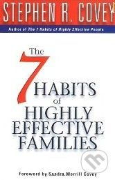 vydavateľ neuvedený The 7 Habits of Highly Effective Families - Stephen R. Covey cena od 476 Kč
